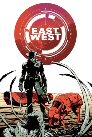 East of West #2 - Hickman/Dragotta - Image Comics - $3.50
