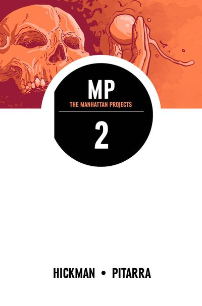 MANHATTAN PROJECTS VOLUME 2 - IMAGE COMICS