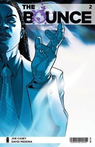 The Bounce #2 (w)Joe Casey (a) David Messina Image Comics, $2.99