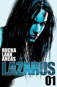 """Lazarus #1"" (w) Greg Rucka (a) Michael Lark Image Comics, $2.99"