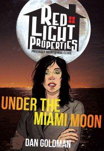 Red Light Properties: Under the Miami Moon  (w/a) Dan Goldman MonkeyBrain Comics  $.99 – Ages 15+
