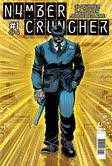 Numercruncher #1 (w) Si Spurrier, (a) PJ Holden, (c) Jordie Bellaire, (l) Simon Bowland Titan Comics