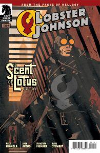 Lobster Johnson: A Scent of Lotus #1 Mike Mignola, John Arcudi, Sebastian Fuimara, Dave Stewart, Tonci Zonjic Dark Horse Comics 32 Pages, $3.50