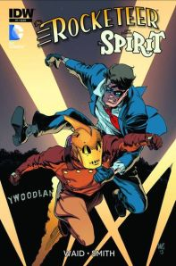 Rocketeer/Spirit: Pulp Friction #1 (w) Mark Waid (a) Paul Smith IDW Publishing 22 Pages, $3.99