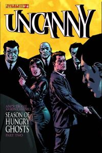 Uncanny #2 (w) Andy Diggle (a) Aaron Campbell (a) Sean Phillips Dynamite Entertainment