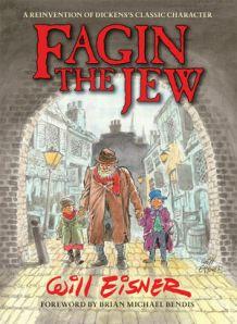 Fagin the Jew w/a Will Eisner Dark Horse Publishing