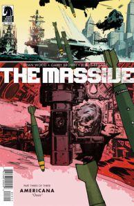 The Massive #15 (w) Brain Wood (a) Garry Brown (c) Dave Stewart Dark Horse Comics, $3.50