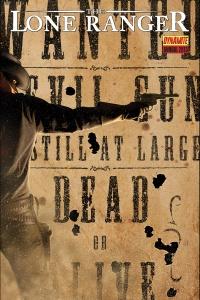 The Lone Ranger Annual 2013 (w) Shannon Eric Denton (a) Matt Triano (c) Dinei Ribeiro (l) Rob Steen, Dynamite Entertainment $4.99