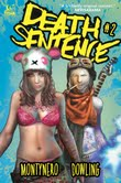 Death Sentence #2 (w) MontyNero (a) Mike Dowling (l)Jimmy Betancourt, Titan Comics, $3.99