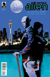 Resident Alien: The Suicide Blonde #2  (w) Peter Hogan (a) Steve Parkhouse, $3.99, Dark Horse Comics