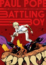 Battling Boy (w/a) Paul Pope (c) Hilary Sycamore, $15.99, First Second Publishing
