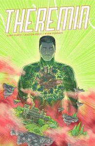 Theremin #3 (w) Curt Pires (a) Dalton Rose (l) Ryan Ferrier, MonkeyBrain Comics 0.99