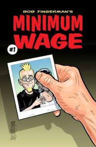 """Minimum Wage #1"" Bob Fingerman Image Comics $3.50"