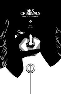 """Sex Criminals #4"" (w) Matt Fraction (a) Chip Zdarsky Image Comics $3.99"