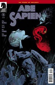 """Abe Sapien #10"" (w) Scott Allie, Mike Mignola (a) Max Fiumara, Dave Stewart Dark Horse Comics $3.50"