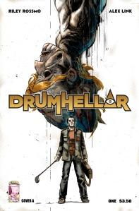 Drumhellar w) Alex Link a) Riley Rossmo Image Comics $3.50