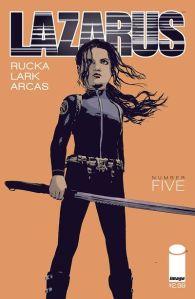 """Lazarus #6"" (w) Greg Rucka (a) Michael Lark Image Comics $2.99"