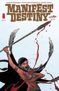 """Manifest Destiny #4"" (w) Chris Dingess (a) Matthew Roberts Image Comics $2.99"