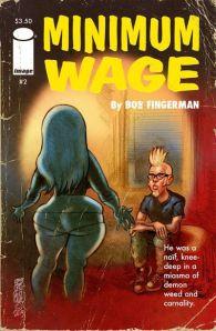 """Minimum Wage #2"" (w)(a) Bob Fingerman Image Comics $3.50"