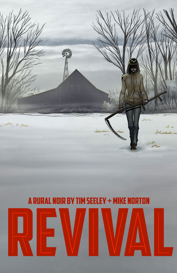 Revival: Volume One: You're Among Friends (w) Tim Seeley (a) Mike Norton Trade Paperback