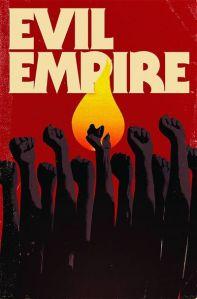 """Evil Empire #1"" (w) Max Bemis (a) Ransom Getty BOOM! Studios $3.99"