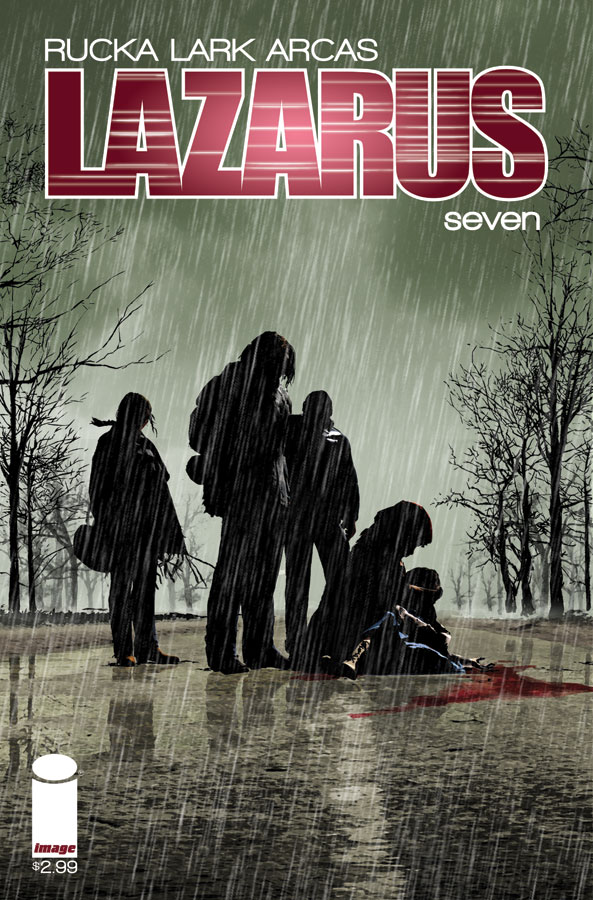 Lazarus #7  (w) Greg Ruck  (a) Michael Lark (a) Santi Arcas Image Comics
