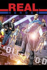 """Real Heroes #1"" (w)(a) Bryan Hitch Image Comics $3.99"