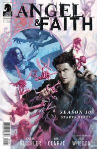 """Angel & Faith Season 10 #1"" (w) Victor Gischler (a) Will Conrad Dark Horse Comics $3.50"