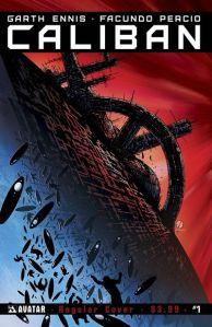 """""""Caliban #1"""" (w) Garth Ennis (a) Facundo Percio Avatar Press $3.99"""
